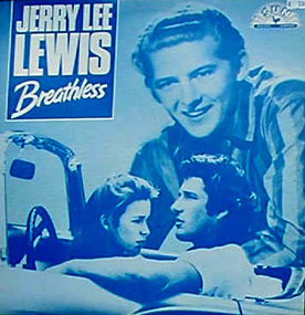 Jerry Lee Lewis - Breathless / High School Confidential