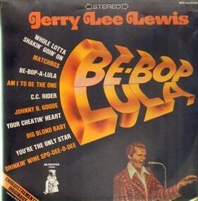 Jerry Lee Lewis - Be-Bop Lula