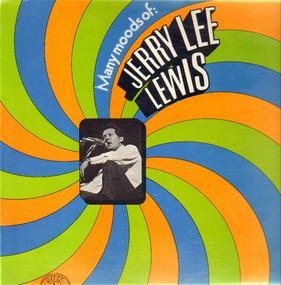 Jerry Lee Lewis - Many Moods Of: Jerry Lee Lewis