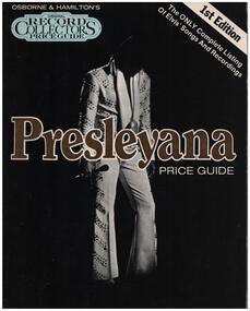 Elvis Presley - Presleyana: Elvis Presley Record Price Guide - 1st Edition