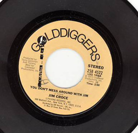 Jim Croce - You Don't Mess Around With Jim / Lover's Cross