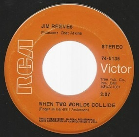 Jim Reeves - When Two Worlds Collide / Could I Be Falling In Love