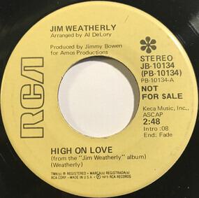 Jim Weatherly - High On Love