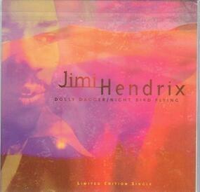 Jimi Hendrix - Dolly Dagger / Night Bird Flying