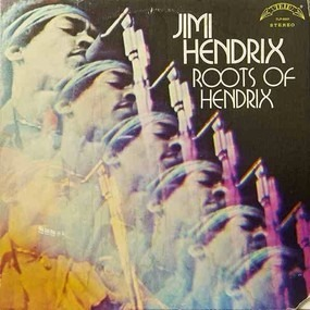 Jimi Hendrix - Roots Of Hendrix