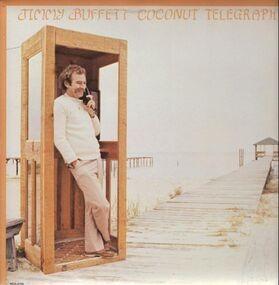 Jimmy Buffett - Coconut Telegraph