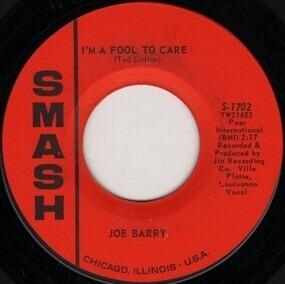 Joe Barry - I'm A Fool To Care / I Got A Feeling