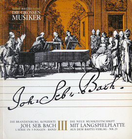 J. S. Bach - Die Brandenburg. Konzerte 1. Serie in 3 Folgen • Band III