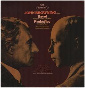 John Browning - Ravel: Concerto For The Left Hand / Prokofiev: Concerto No. 3