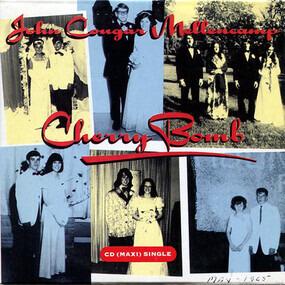 John Mellencamp - Cherry Bomb