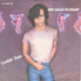 John Mellencamp - Crumblin' Down