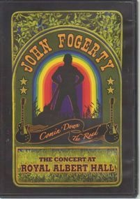 John Fogerty - Comin' Down The Road The Concert At The Royal Albert Hall