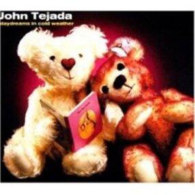 John Tejada - Daydreams in Cold Weather