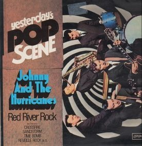 Johnny & the Hurricanes - Yesterday's Pop Scene - Red River Rock