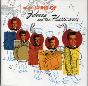 Johnny & the Hurricanes - The Big Sound of Johnny and the Hurricanes