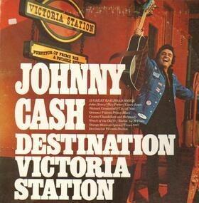 Johnny Cash - Destination Victoria Station