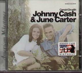 Johnny Cash - Carryin' On with Cash and Carter