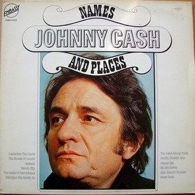 Johnny Cash - Names And Places