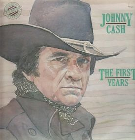 Johnny Cash - The First Years
