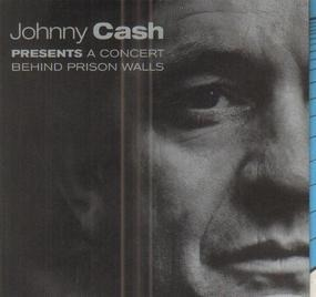 Johnny Cash - A Concert: Behind Prison Walls
