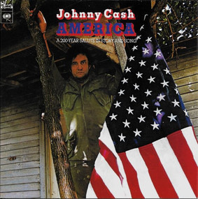 Johnny Cash - America - A 200-Year Salute In Story And Song