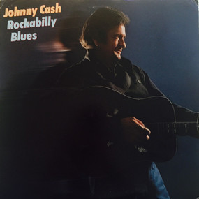 Johnny Cash - Rockabilly Blues