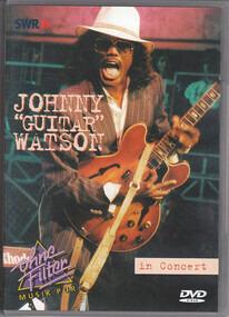 Johnny 'Guitar' Watson - In Concert