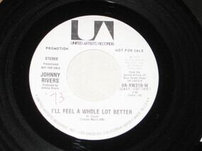Johnny Rivers - I'll Feel A Whole Lot Better