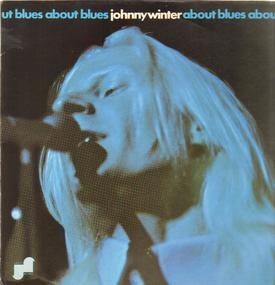Johnny Winter - About Blues