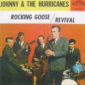 Johnny & the Hurricanes - Revival / Rocking Goose