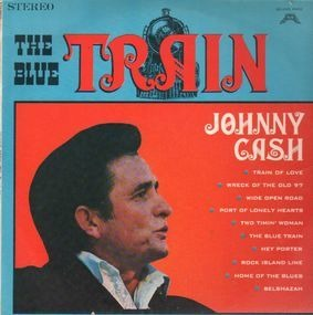 Johnny Cash - The Blue Train