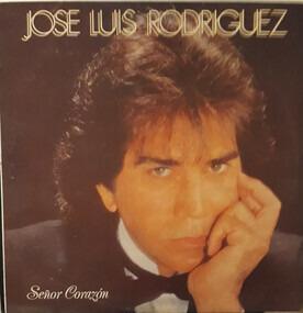Jose Luis Rodríguez - Señor Corazón