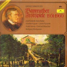 Richard Wagner - Grosse Sänger Der Bayeuther Festspiele 1951-1960