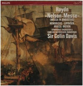 "Franz Joseph Haydn - ""Nelson-Messe"" (Missa In Angustiis) Hendricks - Lipovsek - Araiza - Meven - Symphonie-Orchester & C"