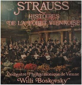 Johann Strauss II - Histoires de la Foret Viennoise