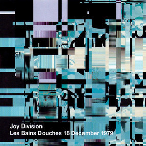 Joy Division - Les Bains Douches 18 December 1979