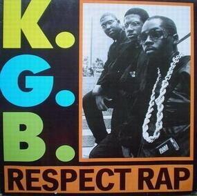 The K.G.B. - Respect Rap