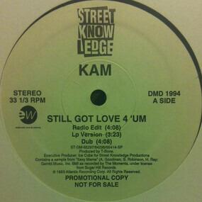 Kam - Still Got Love 4 'Um