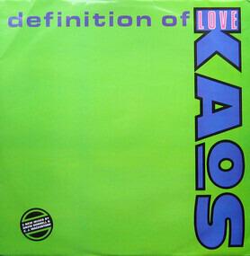 Kaos - Definition Of Love