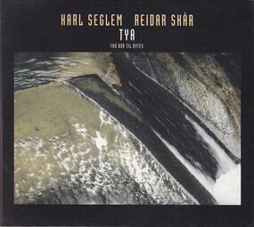 Karl Seglem - Tya (Fra Bor Til Bytes)