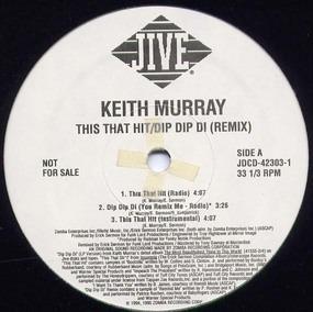 Keith Murray - This That Hit / Dip Dip Di