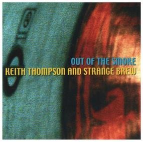 Keith Thompson - Out of the Smoke