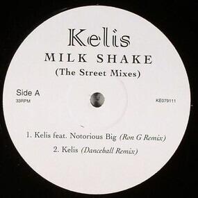 Kelis - Milk Shake (The Street Mixes)
