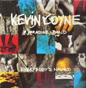 Kevin Coyne - Everybodys Naked