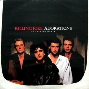 Killing Joke - Adorations (The Extended Mix)