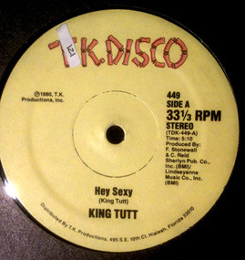 King Tutt - Hey Sexy / Keep On