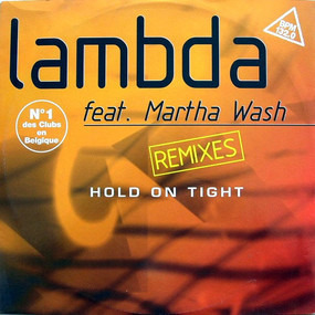 Lambda - Hold On Tight (Remixes)