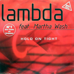 Lambda - Hold On Tight