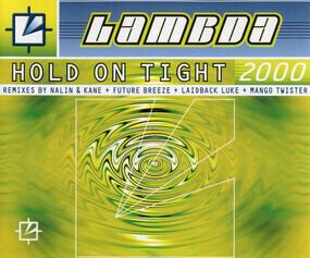 Lambda - Hold On Tight 2000