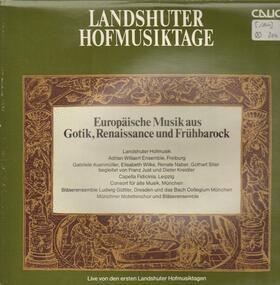 Adrian-Willaert-Ensemble Freiburg - Landshuter Hofmusiktage (Europäische Musik Aus Gotik, Renaissance Und Frühbarock)
